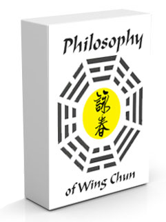 Philosophy of Wing Chun